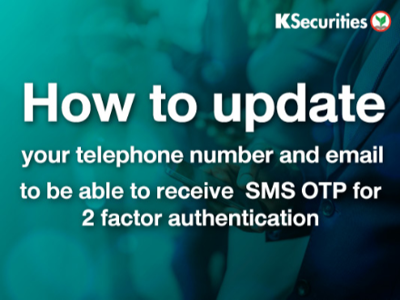 How to update your telephone number and email to be able to receive SMS OTP for 2 factor authentication