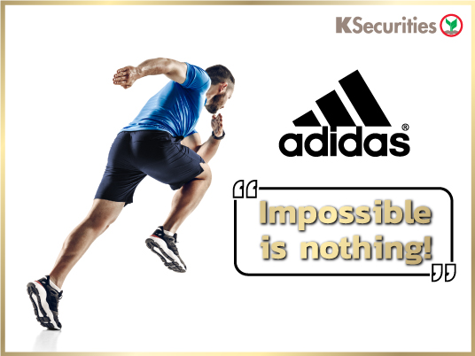 Adidas [ADS GY] –Impossible is nothing!!!